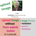 Laravel Image upload without submit button or form tag| Preview, Save, validate Image