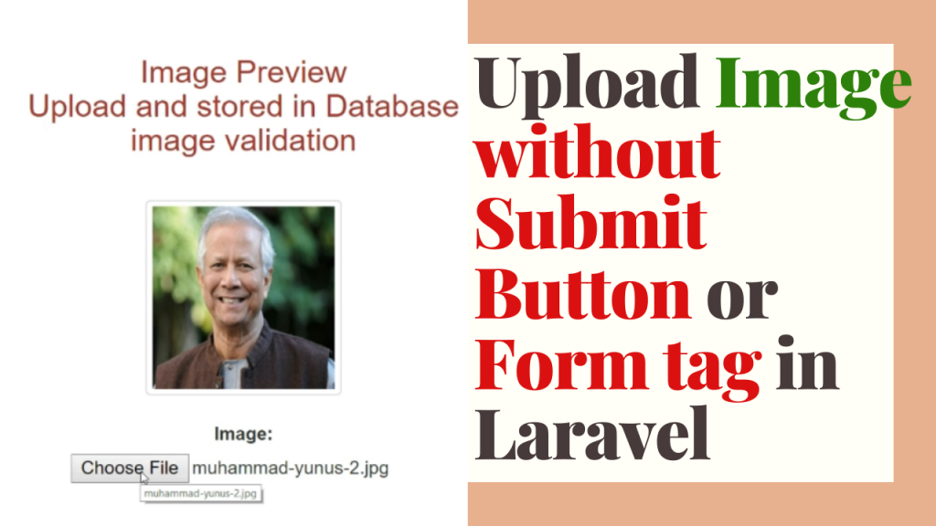 Upload Image without Submit Button or Form tag in Laravel